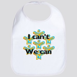 I can't we can Bib