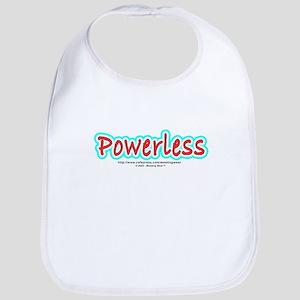 """""""Powerless"""" Bib"""
