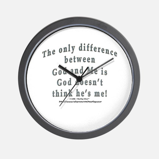 """""""God and Me!"""" Wall Clock"""