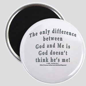 """""""God and Me!"""" Magnet"""