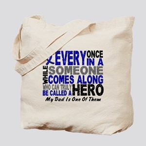 HERO Comes Along 1 Dad CC Tote Bag