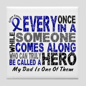 HERO Comes Along 1 Dad CC Tile Coaster