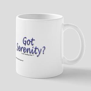 """Got Serenity?"" Mug"
