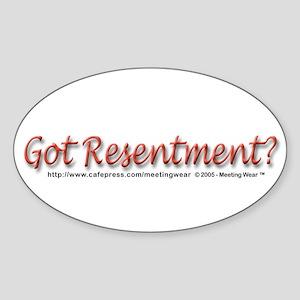 """""""Got Resentment?"""" Oval Sticker"""