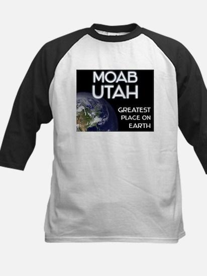 moab utah - greatest place on earth Tee