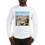 Unsafe Turkey Frying Long Sleeve T-Shirt