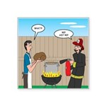 Unsafe Turkey Frying Square Sticker 3