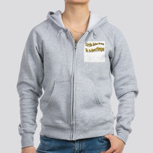 """John goes to meetings!"" Women's Zip Hoodie"