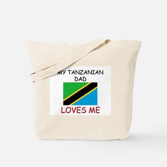 My TANZANIAN DAD Loves Me Tote Bag