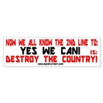 NOW WE ALL KNOW! Bumper Sticker