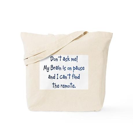 Brain on Pause Tote Bag