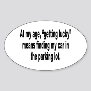 Old Age Getting Lucky Humor Oval Sticker