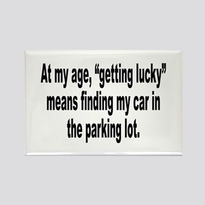 Old Age Getting Lucky Humor Rectangle Magnet
