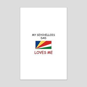 My SEYCHELLOIS DAD Loves Me Mini Poster Print
