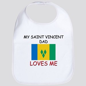 My SAINT VINCENT DAD Loves Me Bib