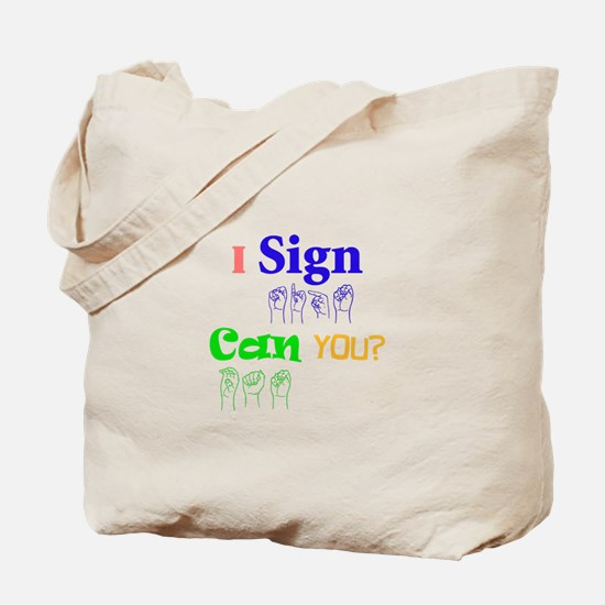I sign can you? in ASL Tote Bag