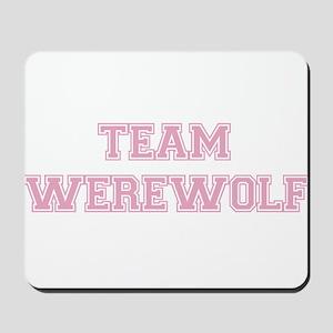 TEAM WEREWOLF (pink) Mousepad