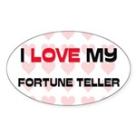 I Love My Fortune Teller Oval Sticker