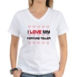 I Love My Fortune Teller Women's V-Neck T-Shirt