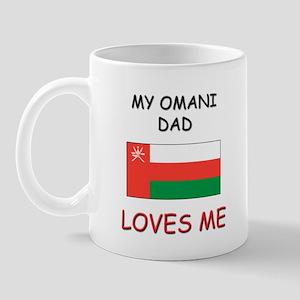 My OMANI DAD Loves Me Mug