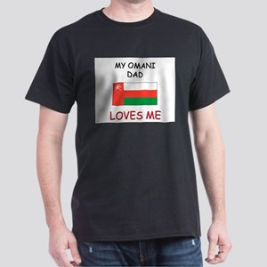 My OMANI DAD Loves Me Dark T-Shirt