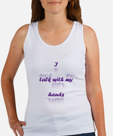 I talk with my hands Women's Tank Top