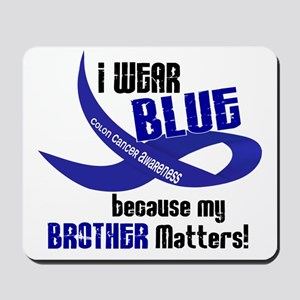 I Wear Blue For My Brother 33 CC Mousepad