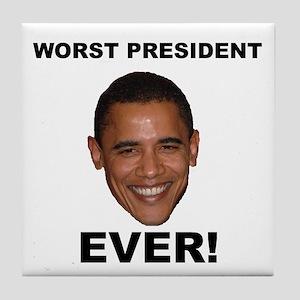 Obama Worst President Ever Tile Coaster