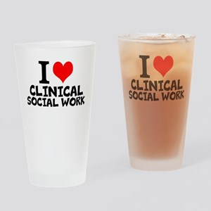 I Love Clinical Social Work Drinking Glass