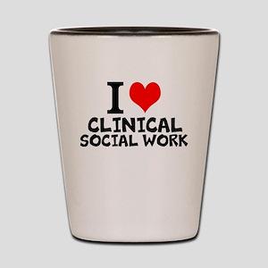 I Love Clinical Social Work Shot Glass