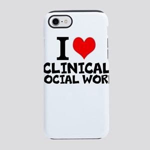 I Love Clinical Social Work iPhone 7 Tough Case