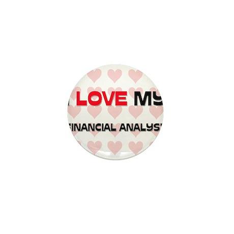 I Love My Financial Analyst Mini Button