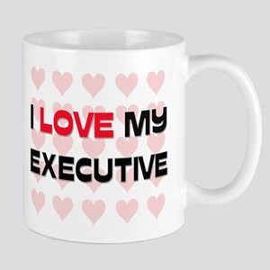 I Love My Executive Mug