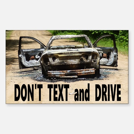 Don't Text and Drive Sticker (Rectangle)