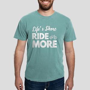 Life's Short Ride More Mountain Bikes T-Shirt