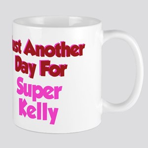 Another Day Kelly Mug