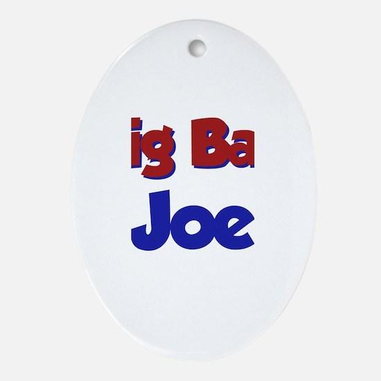Big Bad Joe Oval Ornament