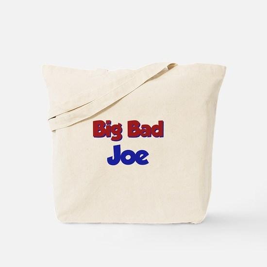 Big Bad Joe Tote Bag