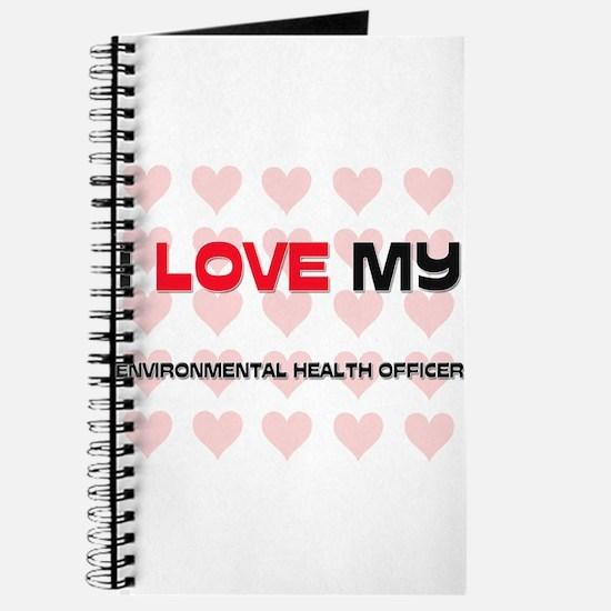 I Love My Environmental Health Officer Journal