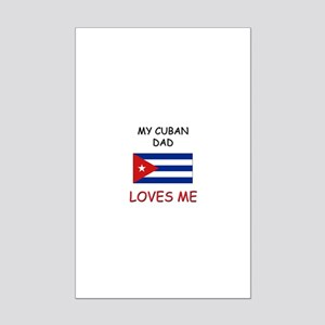 My CUBAN DAD Loves Me Mini Poster Print