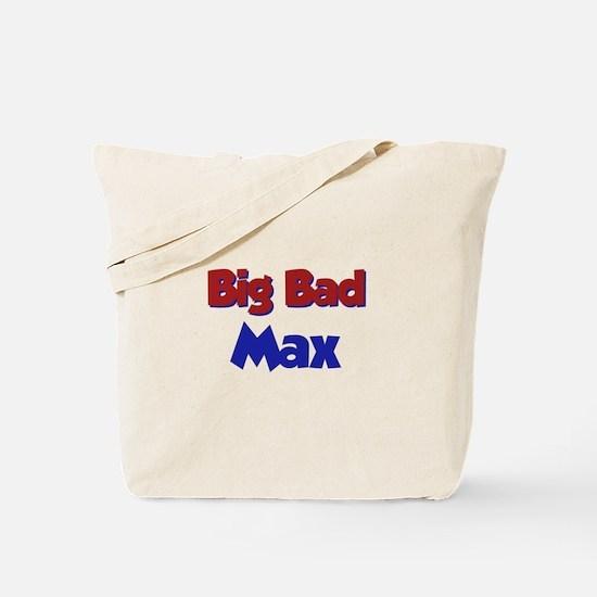 Big Bad Max Tote Bag