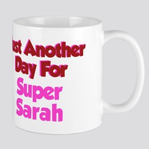 Another Day Sarah Mug