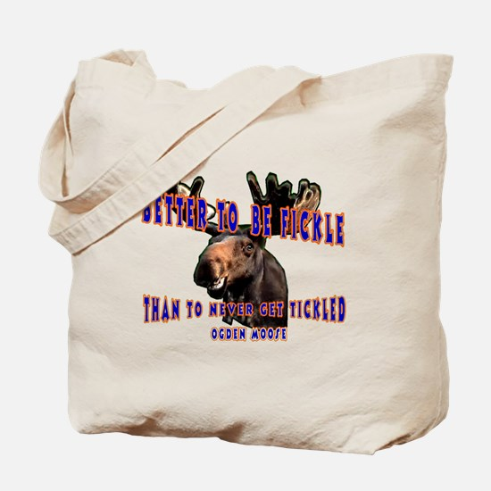 Ogden Moose Quote Tote Bag