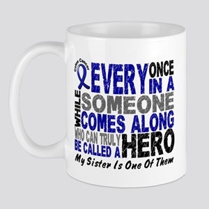 HERO Comes Along 1 Sister CC Mug
