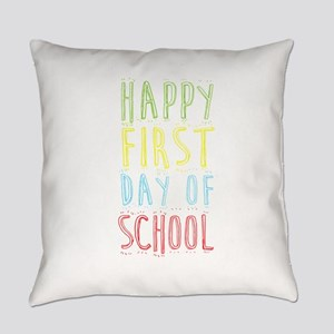 Happy First Day Of School Back To Everyday Pillow