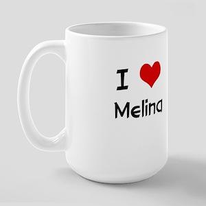 I LOVE MELINA Large Mug