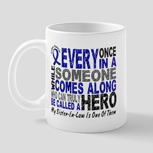 HERO Comes Along 1 Sister-In-Law CC Mug