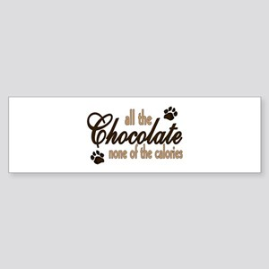 All the Chocolate Bumper Sticker