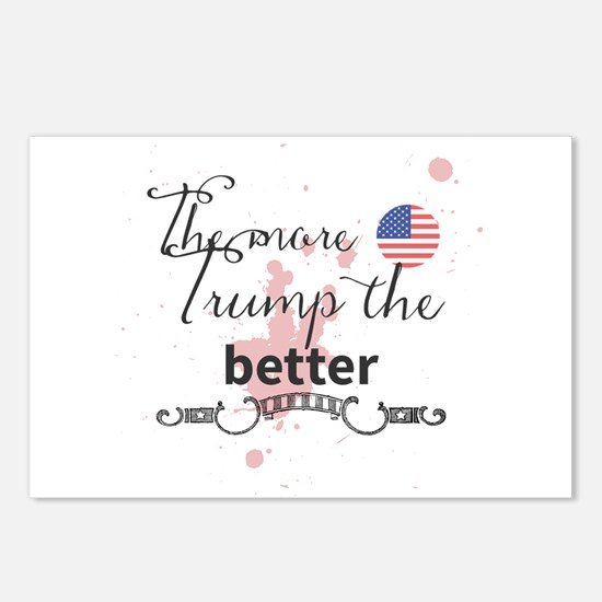 The more Trump the better Postcards (Package of 8)