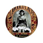 The Tattooed Lady Vintage Advertising Print Button